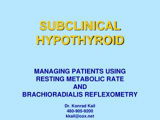 SUBCLINICAL HYPOTHYROID