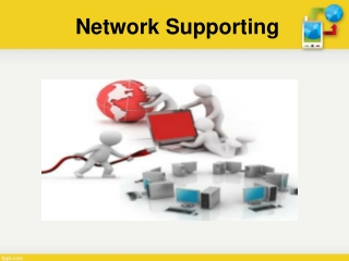 Network supporting