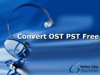 Convert OST PST Free