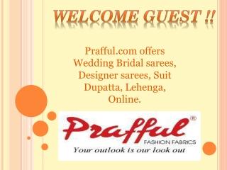 Prafful Wedding Salwar Kameez Suit online !