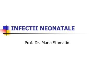 INFECTII NEONATALE