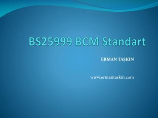 BS25999 BCM Standart