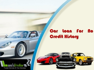 Why Choose Car Loans With No Credit?