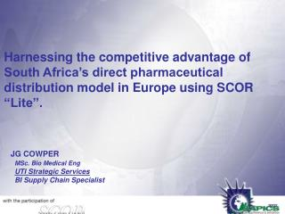 Harnessing the competitive advantage of South Africa s direct pharmaceutical distribution model in Europe using SCOR  Li