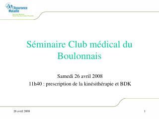S minaire Club m dical du Boulonnais