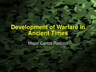 Development of Warfare in Ancient Times