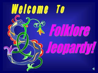 Folklore Jeopardy