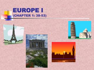 EUROPE I CHAPTER 1: 38-53