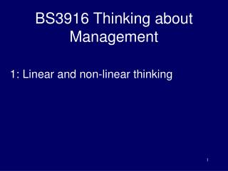 BS3916 Thinking about Management
