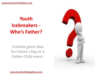 Youth Icebreakers - Who's Father?