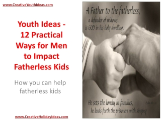 Youth Ideas - 12 Practical Ways for Men to Impact Fatherless