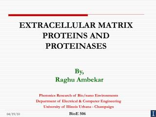 EXTRACELLULAR MATRIX PROTEINS AND PROTEINASES