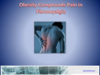 Obesity Compounds Pain in Fibromyalgia