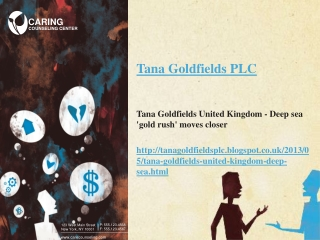 Tana Goldfields United Kingdom - Deep sea 'gold rush' moves