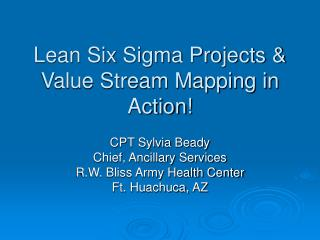 Lean Six Sigma Projects  Value Stream Mapping in Action