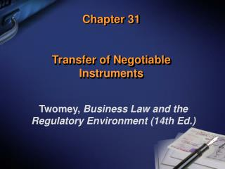 Chapter 31 Transfer of Negotiable Instruments