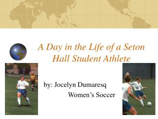 A Day in the Life of a Seton Hall Student Athlete