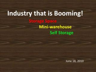 Industry that is Booming - Storage space and warehouse