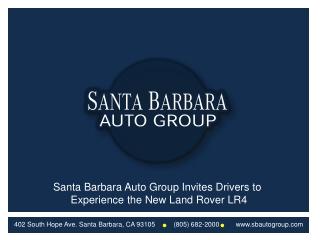 Santa Barbara Auto Group Invites Drivers to Experience the N