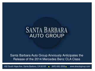 Santa Barbara Auto Group Awaits the 2014 Mercedes Benz