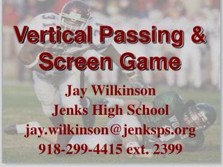 Vertical Passing  Screen Game