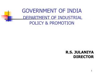 GOVERNMENT OF INDIA DEPARTMENT OF INDUSTRIAL POLICY  PROMOTION