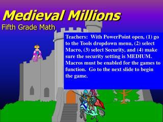 Medieval Millions