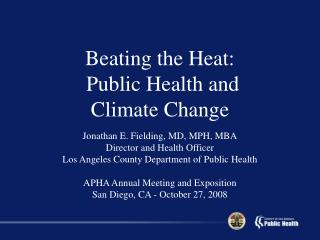 Beating the Heat: Public Health and Climate Change