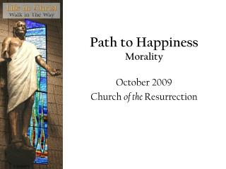 Path to Happiness Morality