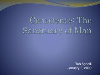 Conscience: The Sanctuary of Man