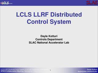 LCLS LLRF Distributed Control System