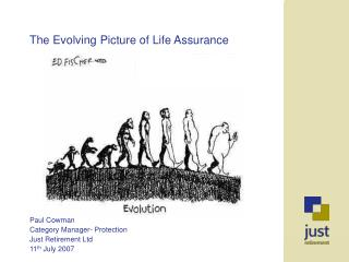 The Evolving Picture of Life Assurance