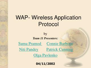 WAP- Wireless Application Protocol