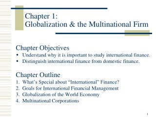 Chapter 1: Globalization  the Multinatio