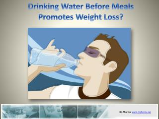 Drinking Water Before Meals Promotes Weight Loss?