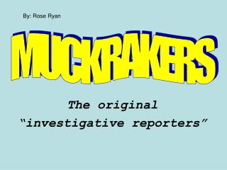 Muckrakers PowerPoint
