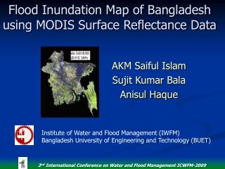 Flood Inundation Map of Bangladesh using MODIS Surface Reflectance Data