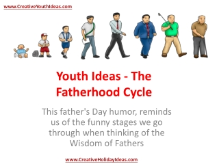 Youth Ideas - The Fatherhood Cycle