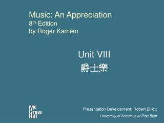 Music: An Appreciation 8 th Edition by Roger Kamien