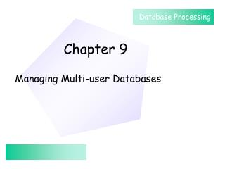 Managing Multi-user Databases