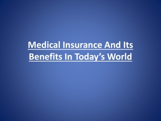 Medical Insurance And Its Benefits In Today's World