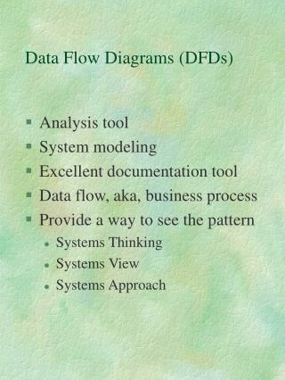 Data Flow Diagrams DFDs