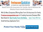 Need Term Life Insurance For Family, Without No Medical Exam