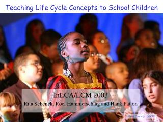 Teaching Life Cycle Concepts to School Children