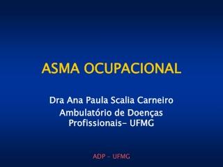 Asma Ocupacional - Ambulatório de Doenças Profissionais - UF