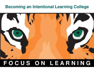 Becoming an Intentional Learning College
