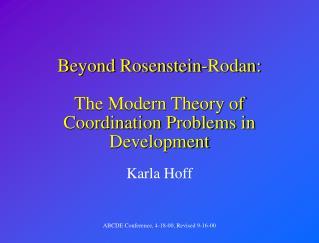 Beyond Rosenstein-Rodan:  The Modern Theory of Coordination Problems in Development