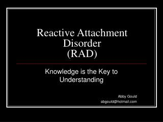 Reactive Attachment Disorder RAD