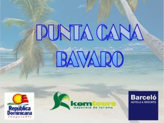 Punta Cana Bavaro