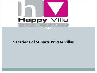 Vacations of St Barts Private Villas